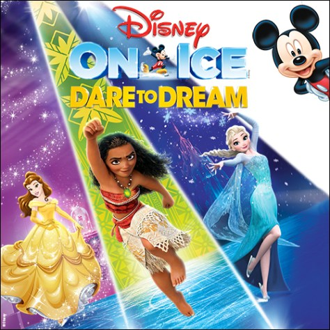 Disney On Ice: Dare to Dream family show in Sacramento Golden 1 CenterFebruary 14 15 16 17 18 2019