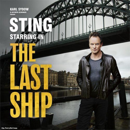 "STING stars in ""The Last Ship"" in Los Angeles"